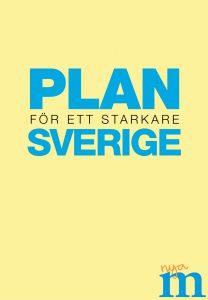 Plan för ett starkare Sverige
